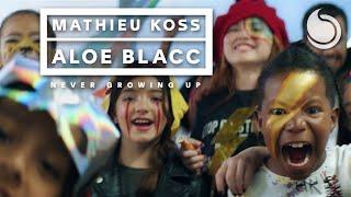 Смотреть клип Mathieu Koss & Aloe Blacc - Never Growing Up