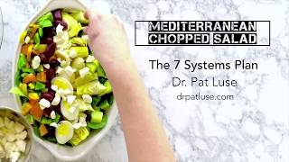 Mediterranean Chopped Salad | The 7 Systems Plan | Dr Pat Luse