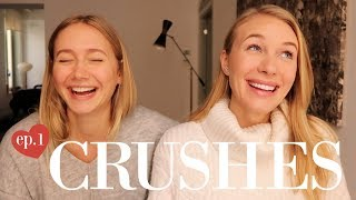 CRUSHES | Let's Talk Love Ep.1