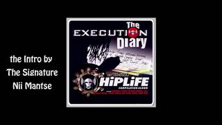 Execution Diary The Intro by Nii Mantse
