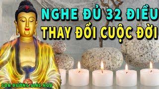 THAY ĐỔI VẬN MỆNH Nếu bạn Nghe đủ 32 Lời vàng Phật dạy để Cuộc Đời Giàu Sang An lạc
