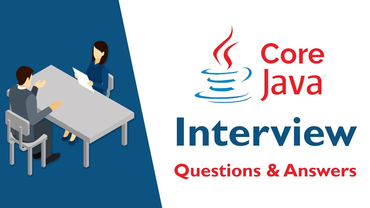 TOP 250+ Core Java Interview Questions and Answers 07