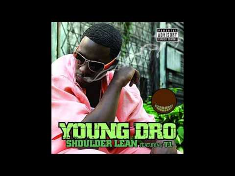 Shoulder Lean Bass Boosted  Young Dro ft TI
