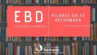 ESCOLA BIBLICA DOMINICAL #EBD IP Semear 04/10/2020