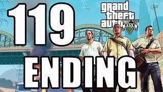 Grand Theft Auto V Walkthrough/Gameplay HD - Ending - Part 119 [No Commentary]