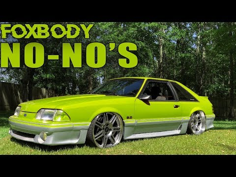 FOXBODY MODS THAT ARE TYPICALLY FROWNED UPON...... ?
