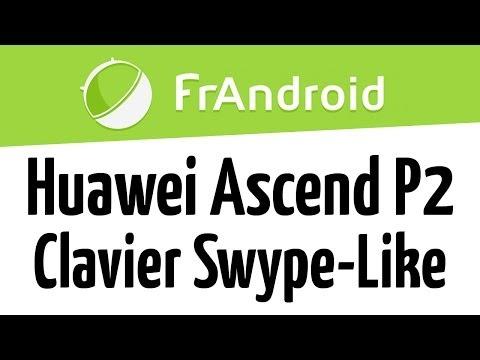 Présentation du Huawei Ascend P2