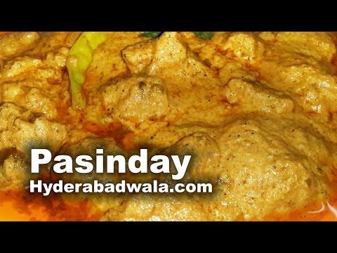 Pasanday Recipe Video –  Hyderabadi Mutton Pasinde – simple & Easy cooking