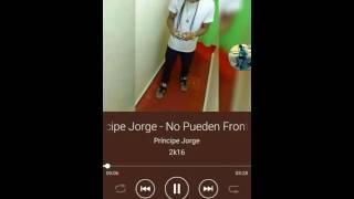 Principe Jorge - NO PUEDEN FRONTEARME