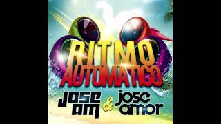 Jose AM & Jose Amor - Ritmo Automático (Official radio edit)