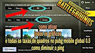 Pubg mobile 0.5, como jogar sem lag, aumentar os gráficos, ativar 60 FPS extremo, e diminuir o ping