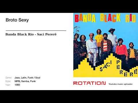 Banda Black Rio - Broto Sexy
