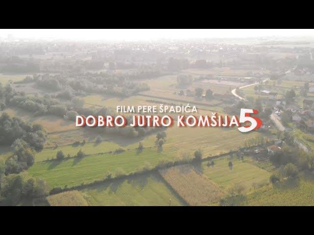 DOBRO JUTRO KOMSIJA 5 - FILM (BN Televizija 2019) HD