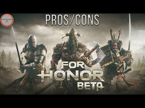 For Honor Closed Beta Impressions | Pros & Cons