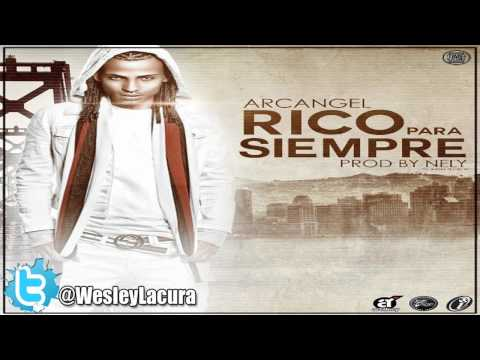 Arcangel - Rico Por Siempre (★Song HQ★)