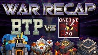 WAR RECAP - BTP vs OneHive2.0 - Clash of Clans