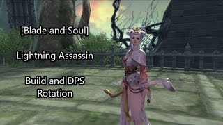 [Blade and Soul] Introductory Lightning Assassin Build and DPS Rotation