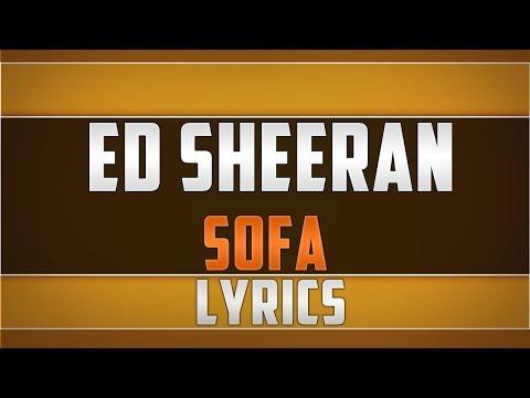 Ed Sheeran- Sofa Lyrics