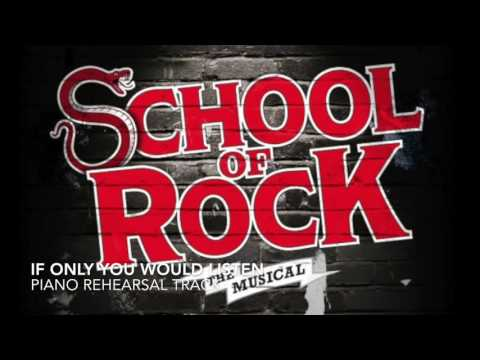 If Only You Would Listen - School of Rock - Piano Accompaniment/Rehearsal Track