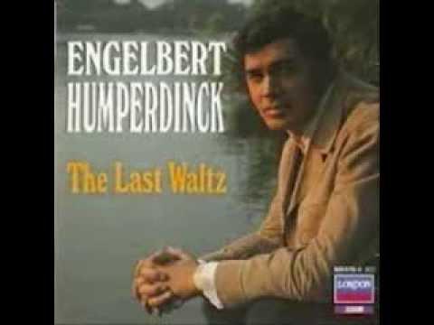 ENGELBERT humperdinck    THE LAST WALTZ   ( 1967 )
