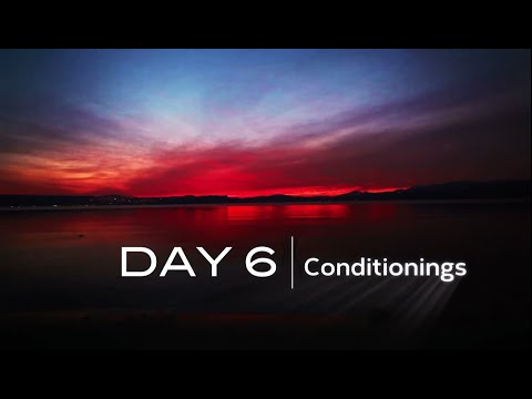 DAY 6: WHAT ARE CONDITIONINGS OR HABITS? | www.themeaningoflife.tv