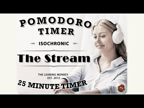 Isochronic Pomodoro Timer: The Stream (A 25 Minute Work Timer)