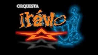 Orquesta Irawo-Por Eso Soy