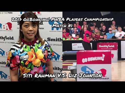2017 Go Bowling PWBA Players Championship Match #1 - Rahman V.S. Johnson