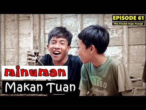 MINUMAN MAKAN TUAN (Episode 61 Film Pendek Hajar Pamuji)
