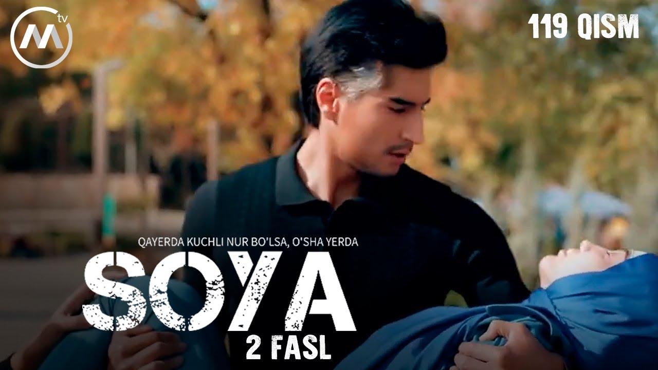 Soya l Соя (milliy serial 119-qism) 2 fasl