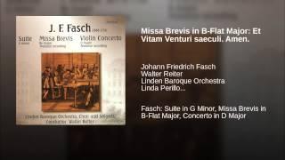 Missa Brevis in B-Flat Major: Et Vitam Venturi saeculi. Amen.