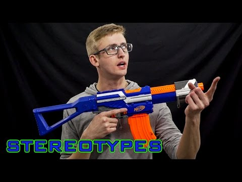 NERF STEREOTYPES | THE FICKLE BUYER