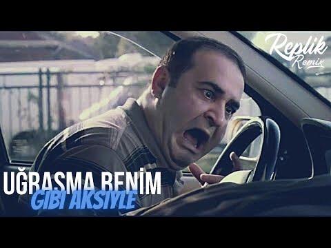 Replik Remix - Uğraşma Benim Gibi Aksiyle (Club Remix) /G.D.O Karakedi\