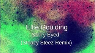 Ellie Goulding - Starry Eyed (Dubstep Remix) (Free Download)