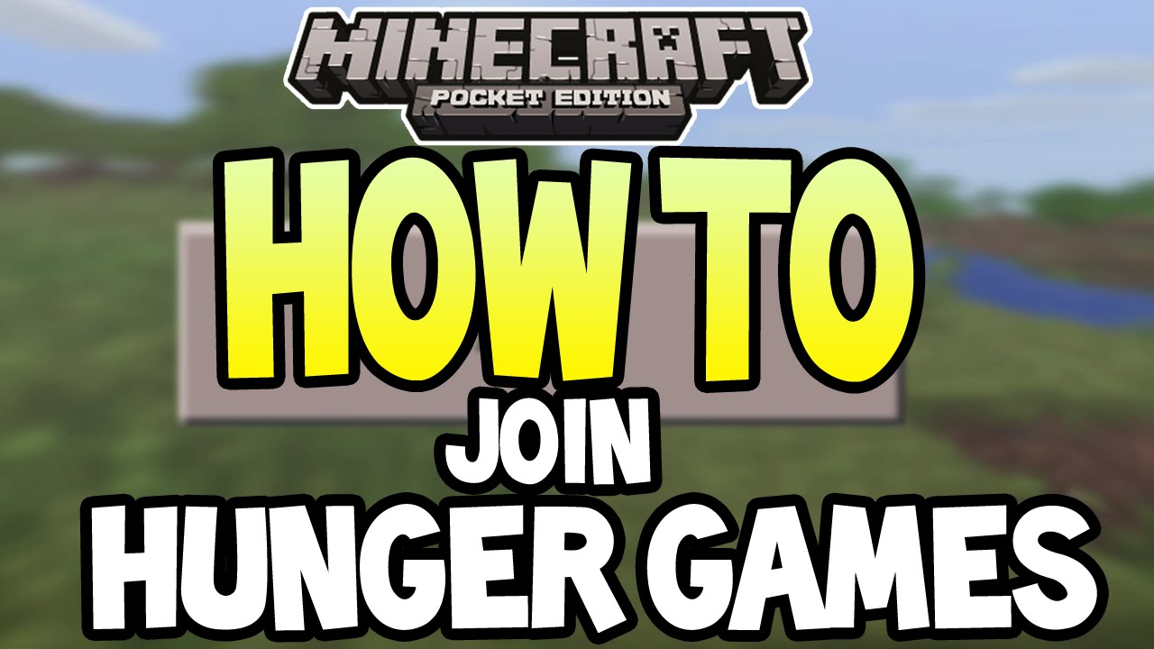 Minecraft Pocket Edition How To Join Hunger Game Servers Easy Tutorial Youtube