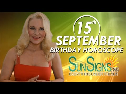Birthday September 15th Horoscope Personality Zodiac Sign Virgo Astrology