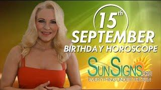 Birthday September 15th Horoscope Personality Zodiac Sign Virgo Astrology