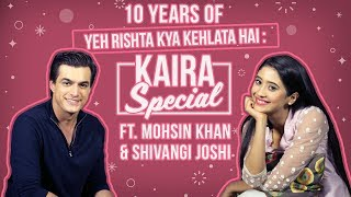 Yeh Rishta Kya Kehlata Hai pair Mohsin Khan & Shivangi Joshi spoke on their 1st meet & Kaira| YRKKH