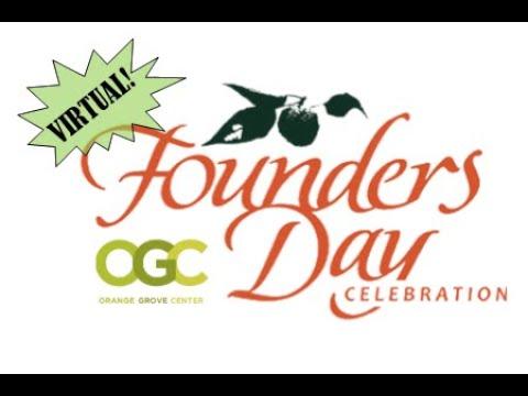 Orange Grove Center Virtual Founder's Day 2020