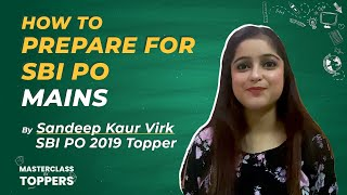 How to Prepare for SBI PO Mains 2020 | Master Class by Topper Sandeep Kaur Virk