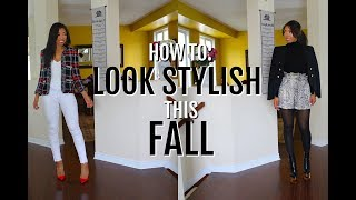 HOW TO ALWAYS LOOK STYLISH THIS FALL - WHAT TO WEAR IN FALL 2018 + LOOKBOOK