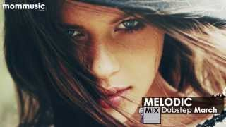 Repeat youtube video Melodic Dubstep Mix March 2014