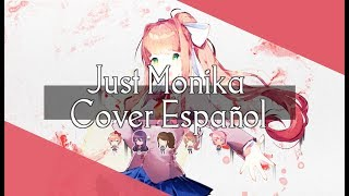 【Marutah】| Just Monika |【Cover Español】| Doki Doki Literature Club ♡