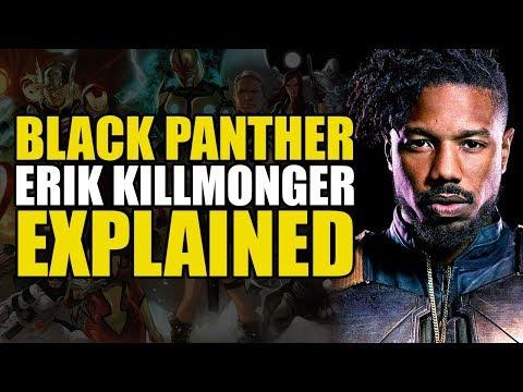 Marvel Comics: Erik Killmonger Explained