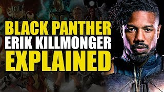 Marvel Comics: Erik Killmonger Explained
