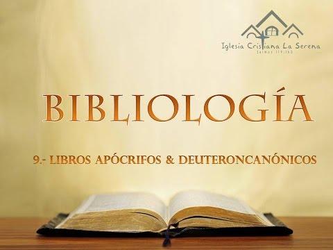 9.- BIBLIOLOGIA - LIBROS APOCRIFOS & DEUTEROCANÓNICOS