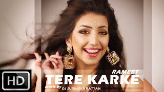 RAMEET - TERE KARKE ***OFFICIAL MUSIC VIDEO***