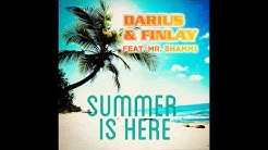 Darius & Finlay feat. Mr Shammi - Summer Is Here