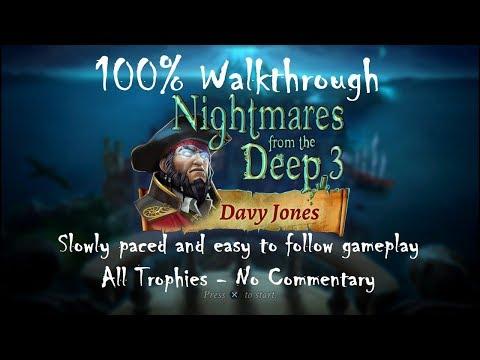 NIGHTMARES FROM THE DEEP 3: DAVY JONES - 100% Walkthrough (Platinum Trophy / 1000G Guide)