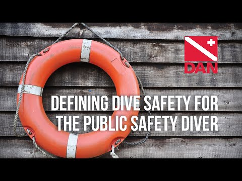 Defining Dive Safety for the PSD
